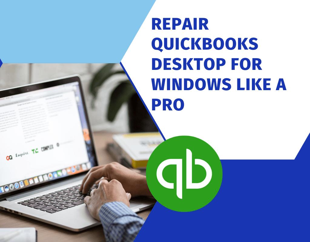 Repair QuickBooks Desktop for Windows